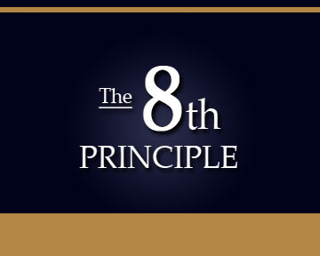 The 8th Principle, Part I